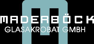 Maderböck Glasakrobat GmbH